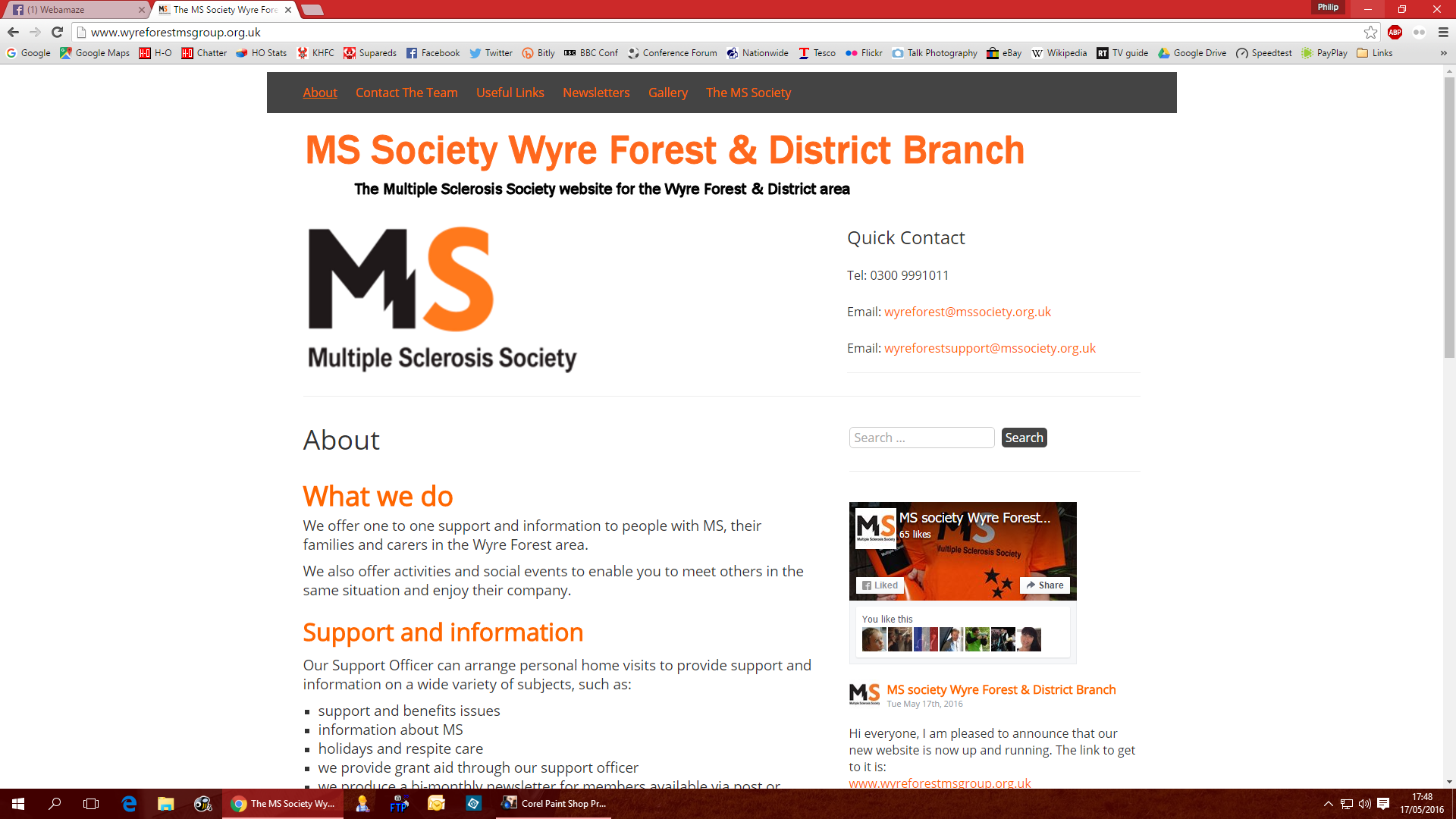 MS Society Wyre Forest & District Branch - The remit was to create a simple website for this group of Multiple Sclerosis sufferers. The site was developed with accessibility to the forefront
